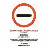 Dohányzásra kijelölt hely! - tábla