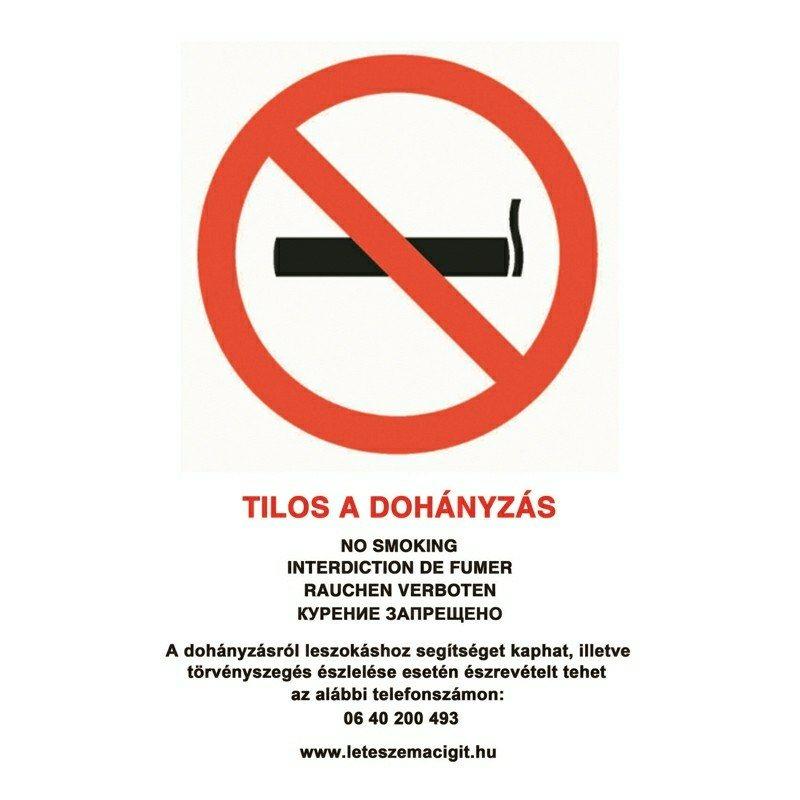 Tilos a Dohányzás ! - tábla